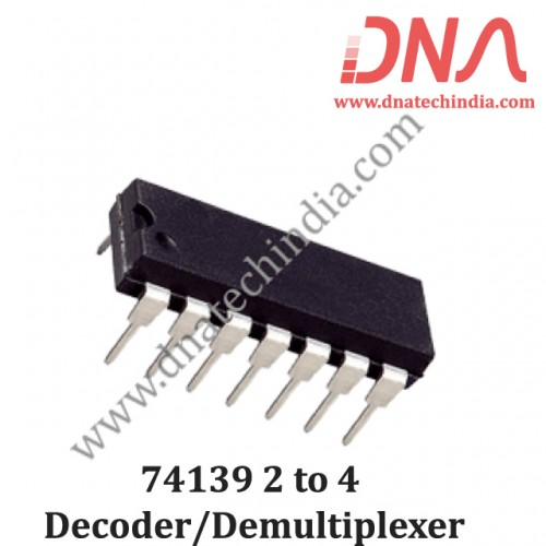 74139 2 to 4 Decoder/Demultiplexer