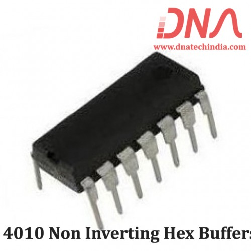 4010 Non Inverting Hex Buffers