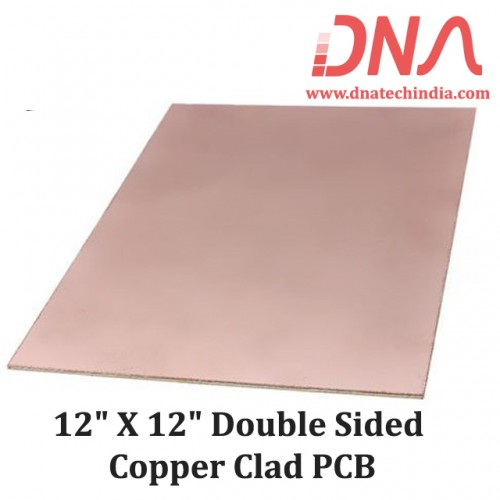 """12"""" X 12"""" Double Sided Copper Clad PCB"""