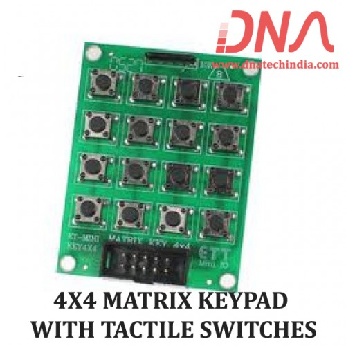 4X4 MATRIX KEYPAD WITH TACTILE SWITCHES